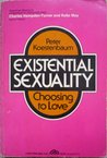 Existential Sexuality: Choosing to Love