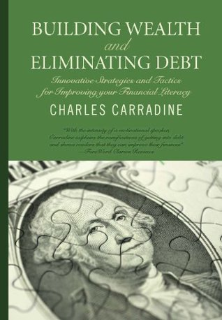 Building Wealth and Eliminating Debt: The Psychology of Debt (Alpha Kappa Omega Book 1)