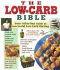 The Low-Carb Bible by Elizabeth M. Ward