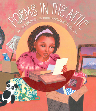 Poems In The Attic By Nikki Grimes