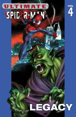 Ultimate Spider-Man, Volume 4 by Brian Michael Bendis