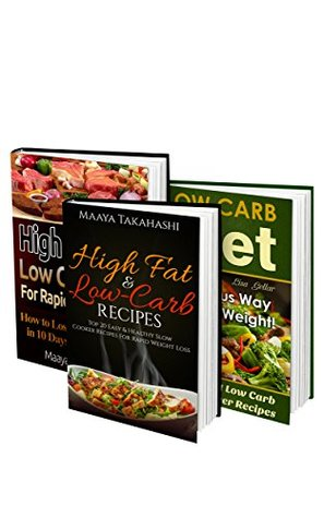 Low Carb Diet BOX SET 3 IN 1: How to Lose 10 Pounds in 10 Days + 70 Easiest Low Carb Slow Cooker Recipes: (High Protein, Low Carb, Low Carb Slow Cooker ... cookbooks, low carb high protein diet)