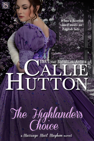The Highlander's Choice by Callie Hutton