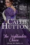 The Highlander's Choice by Callie Hutton