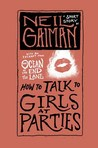 How to Talk to Girls at Parties by Neil Gaiman