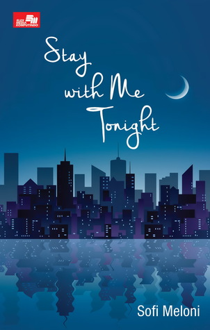 Stay with Me Tonight by Sofi Meloni