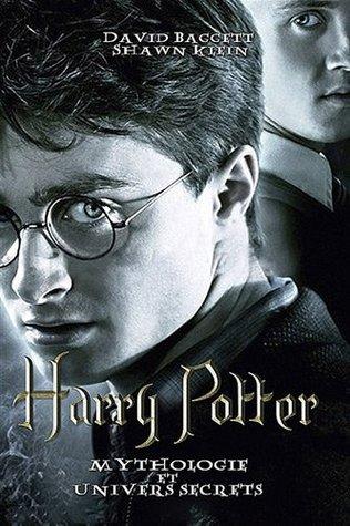 Harry Potter : Mythologie Et Univers Secrets