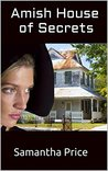 Amish House of Secrets by Samantha Price