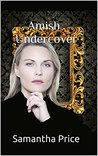Amish Undercover by Samantha Price