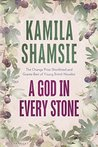 A God in Every Stone: Shortlisted for the Baileys Women's Prize for Fiction 2015