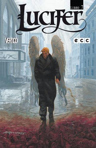 Lucifer Libro Siete (Lucifer - Edición de Lujo, #7)