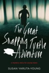 The Great Snapping Turtle Adventure