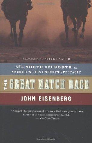 The Great Match Race by John Eisenberg