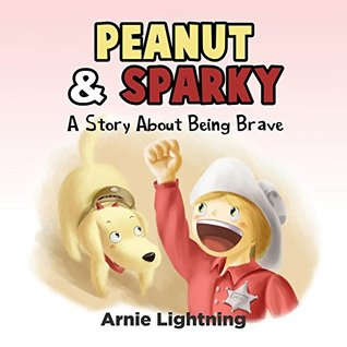Children Books: Peanut and Sparky (Bedtime Stories for Kids Ages 4-8): Gorgeous Illustrated Kids Book and Children Bedtime Story Picture Book for Ages 4-8