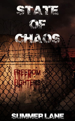 State of Chaos (Collapse, #2)