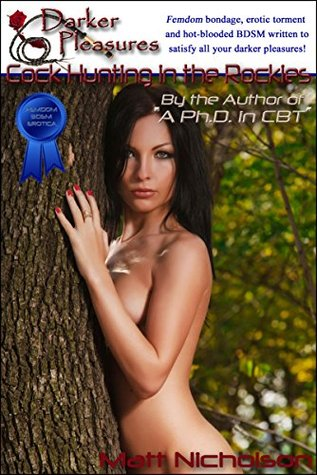 Cock Hunting in the Rockies (Blue Label: Hard FemDom BDSM Erotica Book 5)