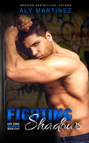 Fighting Shadows (On the Ropes, #2)