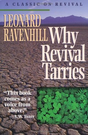 Why Revival Tarries Leonard Ravenhill Pdf