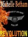 Revolution (The Lone Riders MC #1)