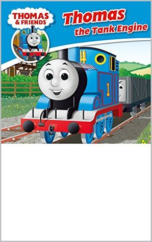 Thomas & Friends: Thomas the Tank Engine (Thomas & Friends Story Library Book 1)