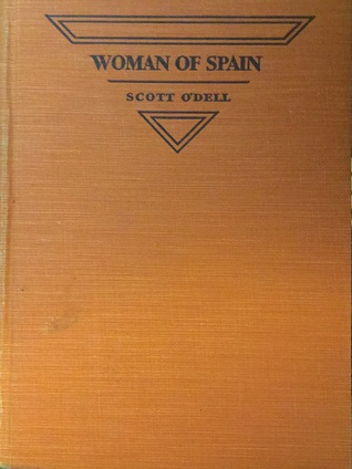 Woman of Spain: A Story of Old California