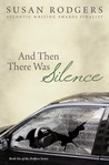 And Then There Was Silence (Drifters, #6)