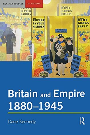 britain-and-empire-1880-1945-seminar-studies