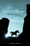 Life Without Stirrups: A Witty Memoir About One Person's Gallop Through Life