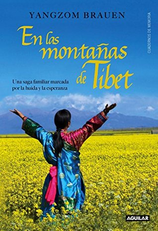 En las montañas del Tíbet: Una saga familiar marcada por la huida y la esperanza