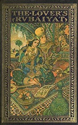 The Lover's Rubaiyat