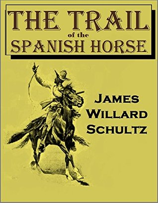 The Trail of the Spanish Horse