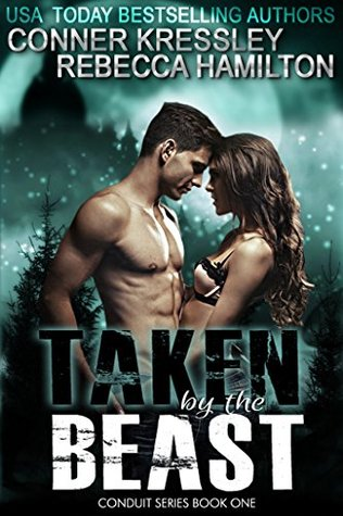 Taken by the Beast (The Conduit #1)