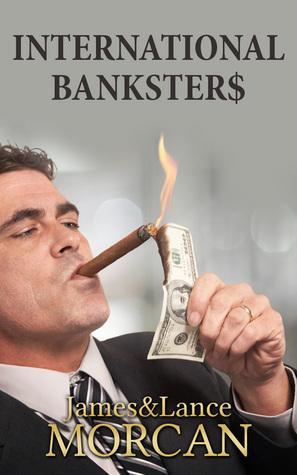 International Bankster$ (The Underground Knowledge Series, #5)