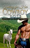 Falling for Her Cowboy Boss (Cowboys of Colton County, #1)