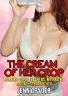 The Cream Of Her Crop