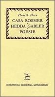 Casa Rosmer / Hedda Gabler / Poesie