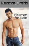 Fireman for Sale (David and Spencer, #1)