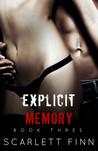 Explicit Memory (Explicit, #3)