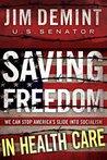 Saving Freedom in Health Care