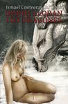 Donde lloran los dragones by Ismael Contreras Carmona