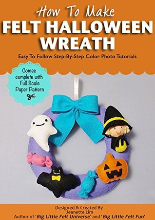 how-to-make-felt-halloween-wreath-felt-patterns-and-tutorials-felt-holiday-crafts-book-2
