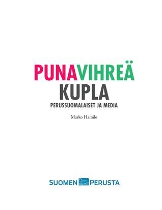 Punavihreä kupla – Perussuomalaiset ja media