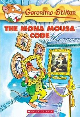 The Mona Mousa Code by Geronimo Stilton