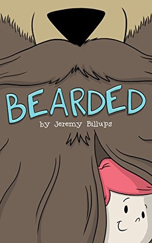 Bearded: A Very Hairy Children's Book