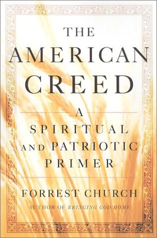 The American Creed by Forrest Church
