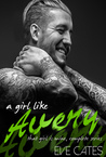 A Girl Like Avery (That Girl is Mine - Complete Series)