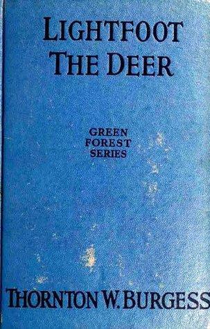 Lightfoot the Deer (Original Illustrations) (Classic Books for Children Book 34)