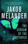 The Scream of the Butterfly (Lars Winkler #2)