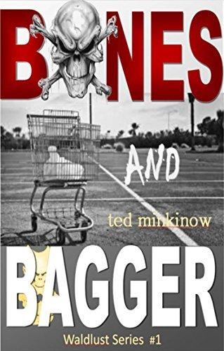 Bones and Bagger (Waldlust Series Book 1)