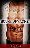 Payne (House of Payne, #1)